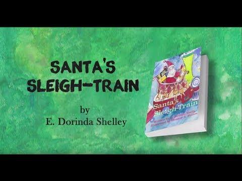 Santa's Sleigh Train by E. Dorinda Shelley Book Trailer