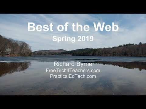 Best of the Web - Spring 2019 -Richard Byrne