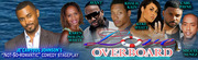 Je'Carryous Johnson's Not-So-Romantic Comedy Stageplay LOVE OVERBOARD With an ALL STAR Cast!!!