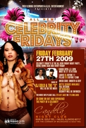 The ALL NEW CELEBRITY FRIDAY'S @ CANDELA NIGHTCLUB