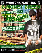 "***GMONEYGREEN**SINGLE ""HELL YEAH FO'SHO"" AVAIBLE NOW ON iTUNES/AMAZON GO COP THAT***"