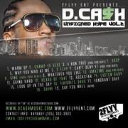 """D.CASH """"UNSIGNED HYPE Vol.2"""" Mixtape Release Party"""
