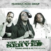 """You Can Get Served"" By Yung Hogg & KC ft. Big Booom"