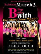 PT 2 OF POP BOTTLES W THE MARY JANE MODELS @ TOUCH (NYC) WED MAR 3RD / 1st 1000 LADIES IN FREE AGAIN / DJ SUPERSTAR JAY / HOSTED BY BX # 1 UNSIGNED RAPPER MIKE M.O.E.T