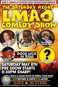 THE SATURDAY NIGHT LMAO COMEDY SHOW