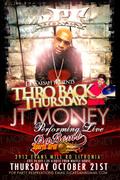 """THURS 10/21 """"THROBACK"""" THURSDAYS feat JT MONEY @DABOMB!!!!"""