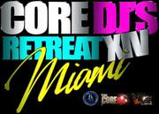 B Major Music Presents The Core DJ Retreat XIV in Miami (MIA3)