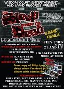 """SLEEP WHEN I'M DEAD, PT. 2"" PROMO TOUR GRAND FINALE, JULY 23RD"