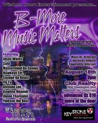 """B-MORE MUSIC MATTERS"", AUG. 18TH @ CLUB REALITY!"
