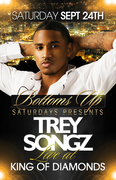 BOTTOMS UP SATURDAY / TREY SONGZ LIVE