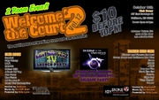 2 ROOM EVENT! WELCOME 2 THE COURT, VOL. 12, OCT. 13TH @ SONAR!