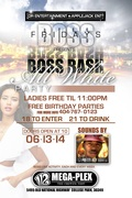 "FRI 6/13 BOSS BASH ""ALL WHITE"" PARTY @112MEGAPLEX BIRTHDAY BASH WKND KICK-OFF EVENT FEAT SOUNDS BY DJ PRETTY BOY TANK #HOODRICH!!"