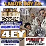 "MEDIA / DJ INVITE::: MON 9/1/2014 #StreetTalkIndustryMONDAYS LABOR DAY LISTENING PARTY FOR @WeR4EY ""THE FUTURE"" @SuedeLoungeATL 8PM-11PM!!"