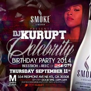 THURS 9/11 @DJKURUPT BDAY BLOW-OUT @METRO FUXON HOSTED BY HOT 107.9'S @BEESTROH & @GotREEC