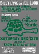 See Billy Lyve & iLL Luck LIVE at The Greene Turtle Dec. 13th!