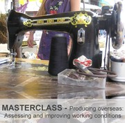 PRODUCING OVERSEAS: Assessing & Improving Working Conditions - Masterclass