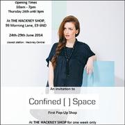Confined Space @ The Hackney Shop