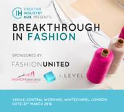 Fashion Designer? Breakthrough in Fashion Event - Discounted Tickets