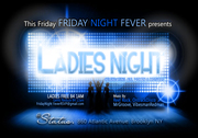FRIDAY NIGHT FEVER Presents LADIES (MOMMIES) NIGHT