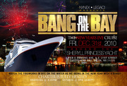 BANG ON THE BAY! THE NEW YEARS EVE CRUISE TO WATCH THE FIREWORKS