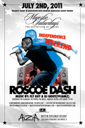 ROSCOE DASH host Indep Weekend @ AiziA