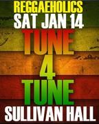 "Reggaeholics MLK Holiday Saturday Kick-off Party!  ""Tune-4-Tune"""