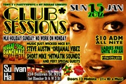 CLUB SESSIONS: MLK Holiday Weekend Sunday - No Work on Monday