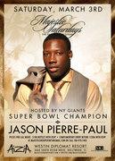 MAJESTIC SATURDAYS: NFL Super Bowl Champ Jason Piere-Paul at AiziA