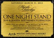"""ONE NIGHT STAND"" Jeff Birthday Celebration - ARIES free all night"
