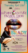 Couture Cupcake Fashion Show & performance by BRADY