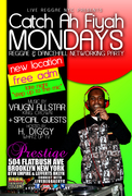 Catch-Ah-Fiya Reggae Mondays! NEW LOCATION! FREE ADMISSION
