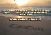 CANCUN MEXICO MEMORIAL DAY WEEKEND 2013 HOTEL PACKAGES