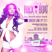 ROCK THE BOAT 2017 THE ANNUAL ALL WHITE BOAT RIDE PARTY DURING NEW ORLEANS ESSENCE MUSIC FESTIVAL