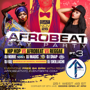 Afrobeat pt. 3 Day Party Nov. 26th No Cover before 6pm w/ RSVP