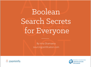 Boolean Search Secrets for Everyone (Sponsored by Zoominfo)