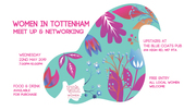 Women In Tottenham : Meet Up and Networking Event