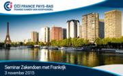 "Seminar ""Zakendoen met Frankrijk"" - 3 november 2015"