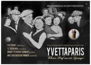 YVETTAPARIS, where Piaf meets Dango