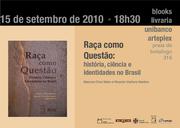 Lançamento - Livro Raça como Questão - Marcos Chor Maio & Ricardo Ventura Santos