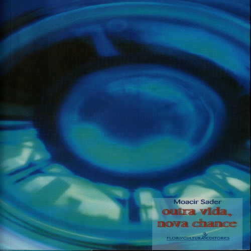 Livro Outra vida nova chance - Moacir Sader