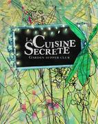 Cuisine Secrete. Summer Limited Edition