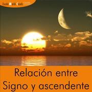 Curso de Astrologia: Relación entre Signo y Ascendente