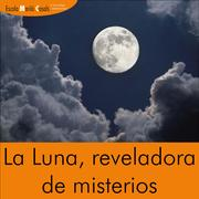 Curso de Astrología: La Luna, reveladora de Misterios
