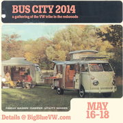 Bus City 2014 - the Sixth Annual VW Bus Gathering in the Redwoods, Guerneville, CA