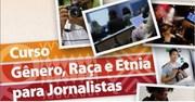 Curso de Gênero, Raça e Etnia para Jornalistas