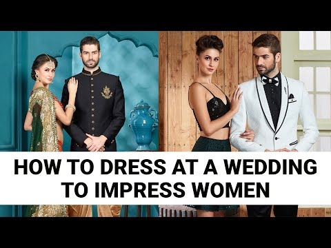 How to Dress at a Wedding to Impress Women | Mens Style Tips