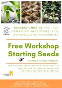 *Starting Seeds Indoors - FREE Workshop!