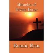 Miracles of divine favor cover, get your copy from any online store.
