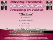 Widows-Widowers Trusting In Him