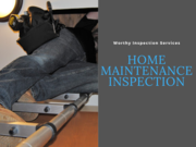 home-maintenance-inspection-worthy-inspection